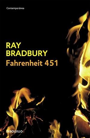 Novela de ciencia ficción: Fahrenheit 451, de Ray Bradbury