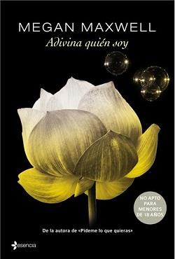 Libros de Megan Maxwell: Adivina quién soy (serie 'Adivina quién soy')