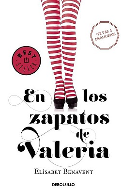 Libros de Elísabet Benavent: En los zapatos de Valeria (serie 'En los zapatos de Valeria')