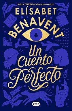 Libros de Elísabet Benavent: 'Un cuento perfecto'