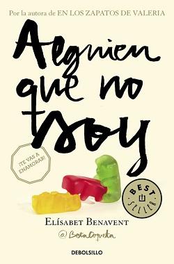 Libros de Elísabet Benavent: Alguien que no soy (serie 'Mi elección')