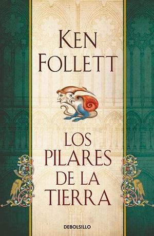 Novela histórica: Los pilares de la Tierra, de Ken Follett
