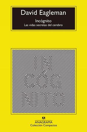 Libro de no ficción: Incógnito, de David Eagleman