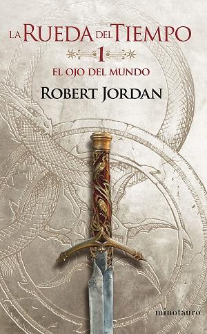 Novela de magia y fantasía: La Rueda del Tiempo, de Robert Jordan