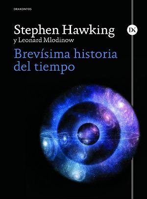 Libro de no ficción: Brevísima Historia del Tiempo, Stephen W. Hawking