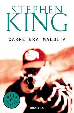 Libros Stephen King: 'Carretera maldita'