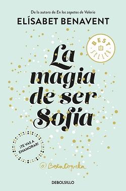 Libros de Elísabet Benavent: La magia de ser Sofía (serie 'Sofía')