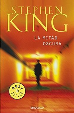 Libros Stephen King: 'La mitad oscura'