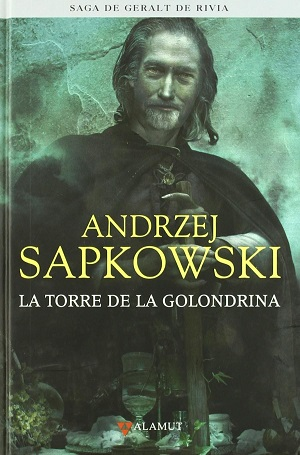 Libros de fantasía: La torre de la golondrina (Geralt de Rivia, vol. 6)