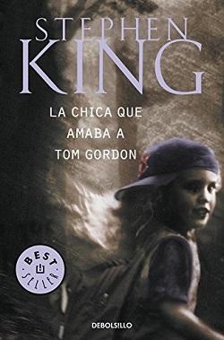 Libros Stephen King: 'La chica que amaba a Tom Gordon'