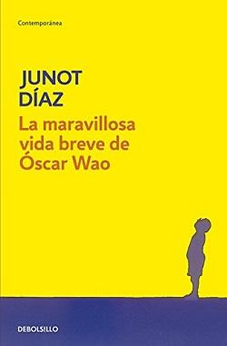 Mejores novelas actuales: 'La maravillosa vida breve de Óscar Wao'