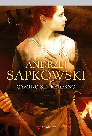 Libros de fantasía: Camino sin retorno (Geralt de Rivia, vol. 8)
