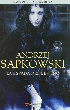 Libros de fantasía: La espada del destino (Geralt de Rivia, vol. 2)